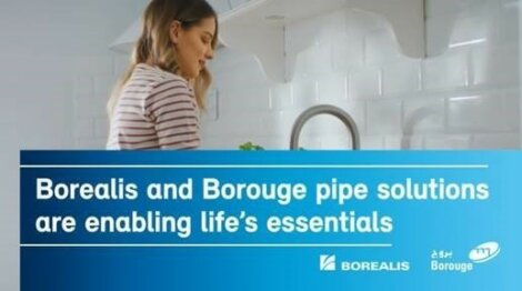 Borealis and Borouge Pipe solutions are enabling life's essentials